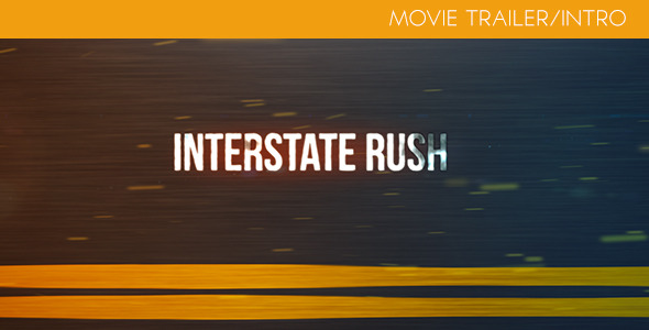 Interstate_Rush_Trailer_Intro